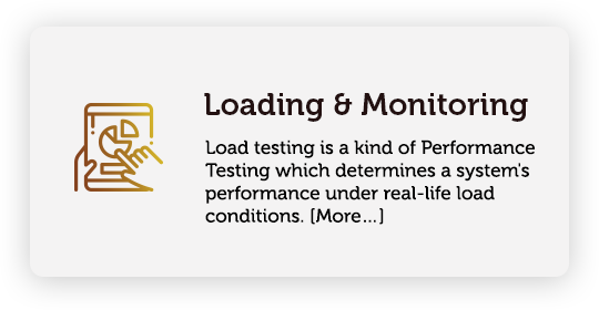 Loadading and monitoring load testing is a kind of Performance Testing which determines a system's performance under real-life load conditions